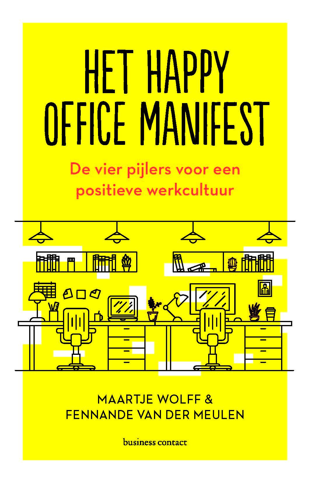 Happy Office Manifest: 4 pijlers van een positieve werkcultuur