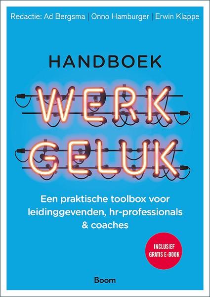 Handboek Werkgeluk: Hoe creëer je een positieve werkcultuur?